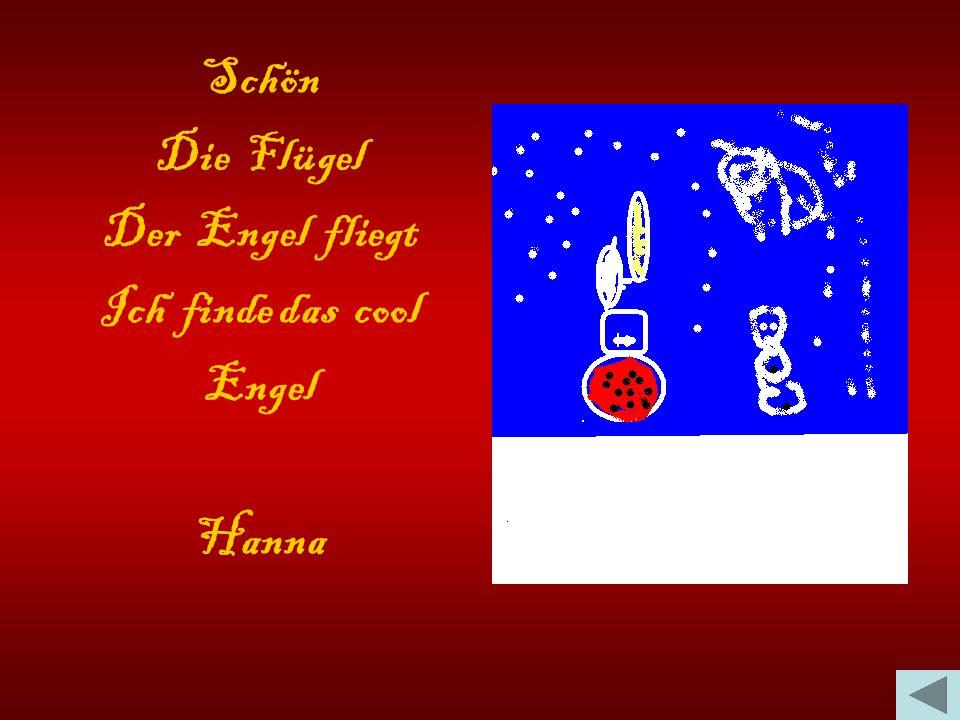Schön Die Flügel Der Engel fliegt Ich finde das cool Engel Hanna