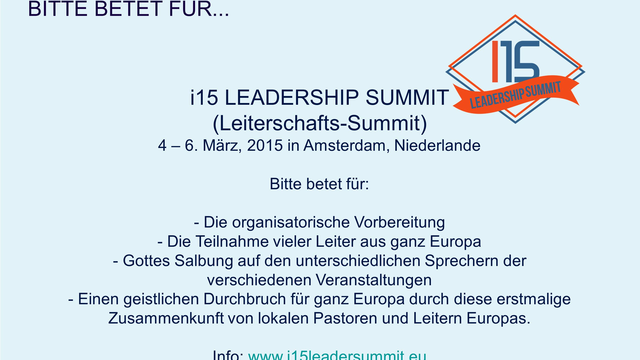 i15 LEADERSHIP SUMMIT (Leiterschafts-Summit) 4 – 6.