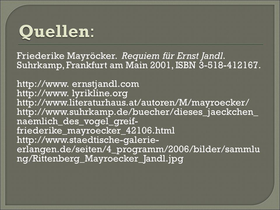 Friederike Mayröcker. Requiem für Ernst Jandl.