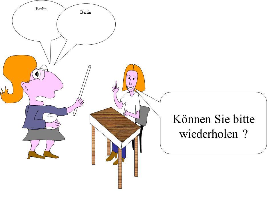 Wörterbuch Deutsch Fransösich Berlin Können Sie bitte wiederholen ?