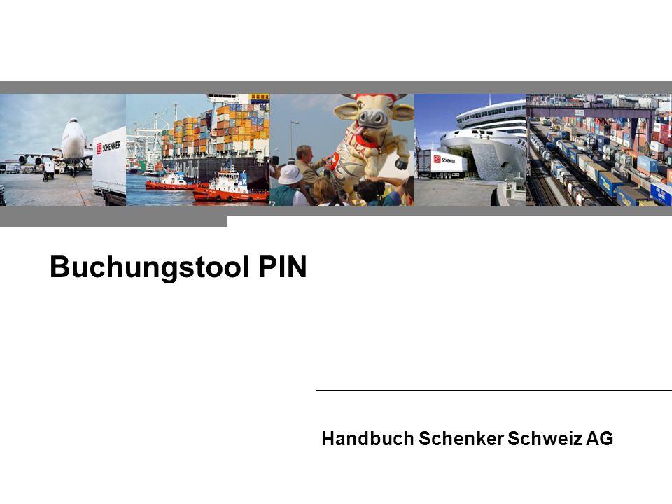 Handbuch Schenker Schweiz AG Buchungstool PIN
