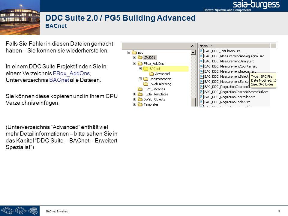 6 BACnet Erweitert DDC Suite 2.0 / PG5 Building Advanced BACnet Lassen Sie uns nun die Detailinformationen für die FBox Kuehler anpassen.
