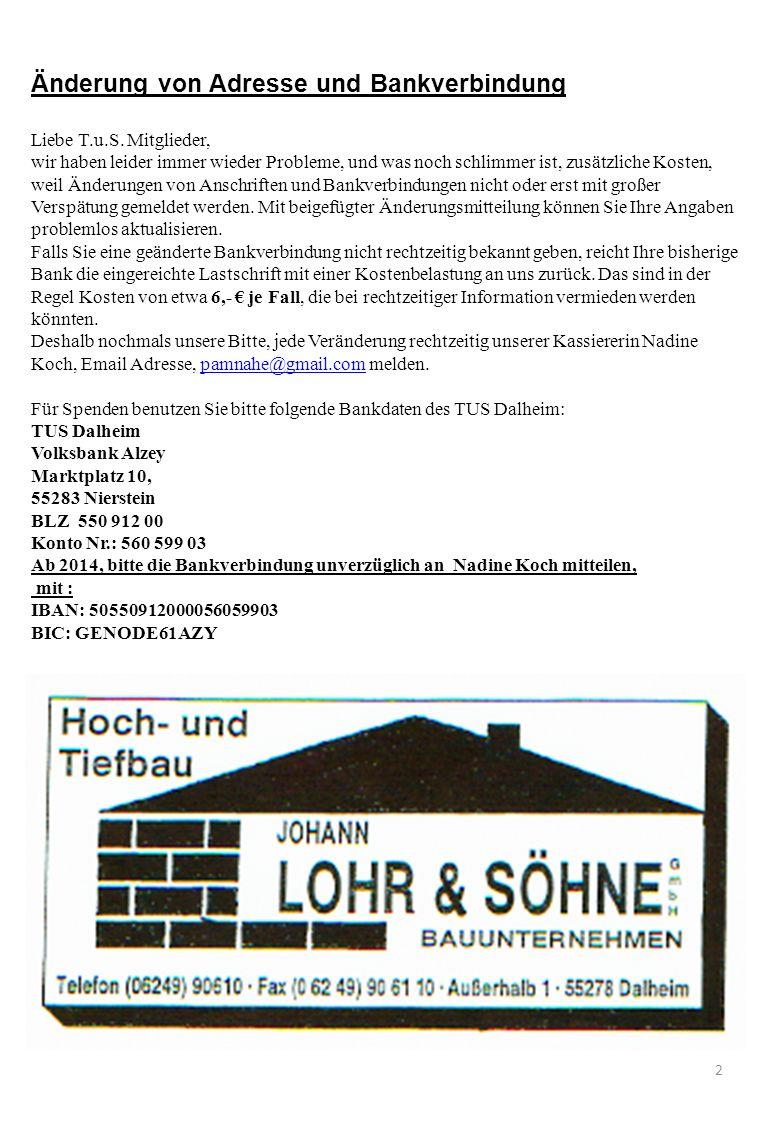 2 Änderung von Adresse und Bankverbindung Liebe T.u.S.