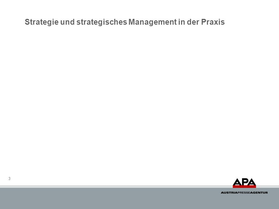 Strategie und strategisches Management in der Praxis 3