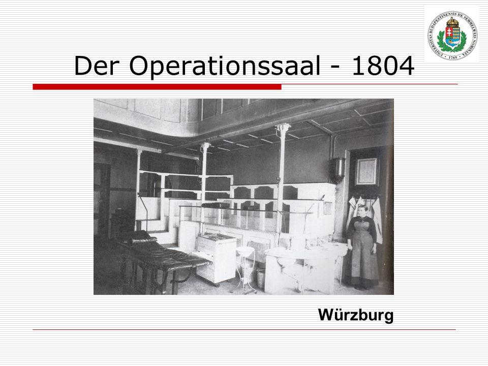 Der Operationssaal - 1804 Würzburg