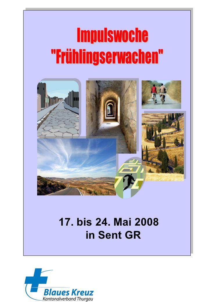 17. bis 24. Mai 2008 in Sent GR