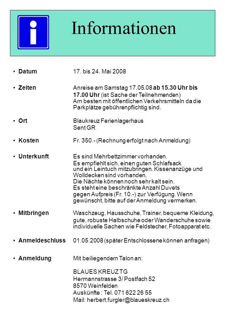 Informationen Datum17. bis 24.