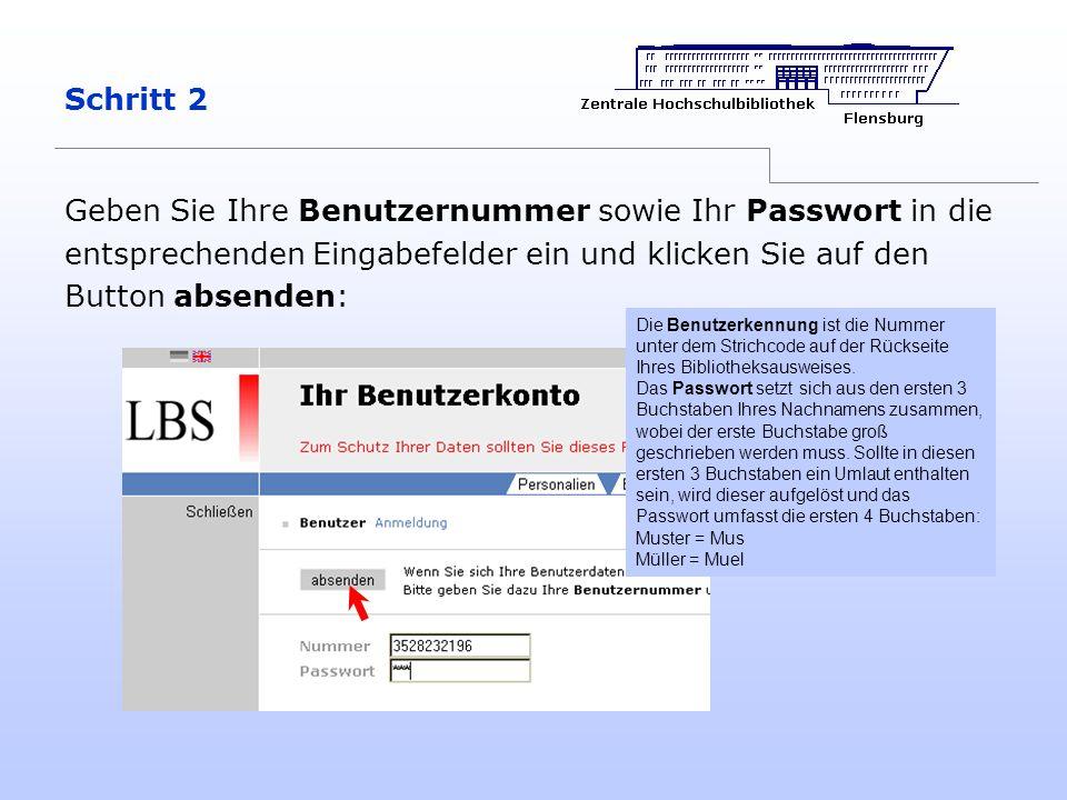 Schritt 2 Geben Sie Ihre Benutzernummer sowie Ihr Passwort in die entsprechenden Eingabefelder ein und klicken Sie auf den Button absenden: Die Benutz
