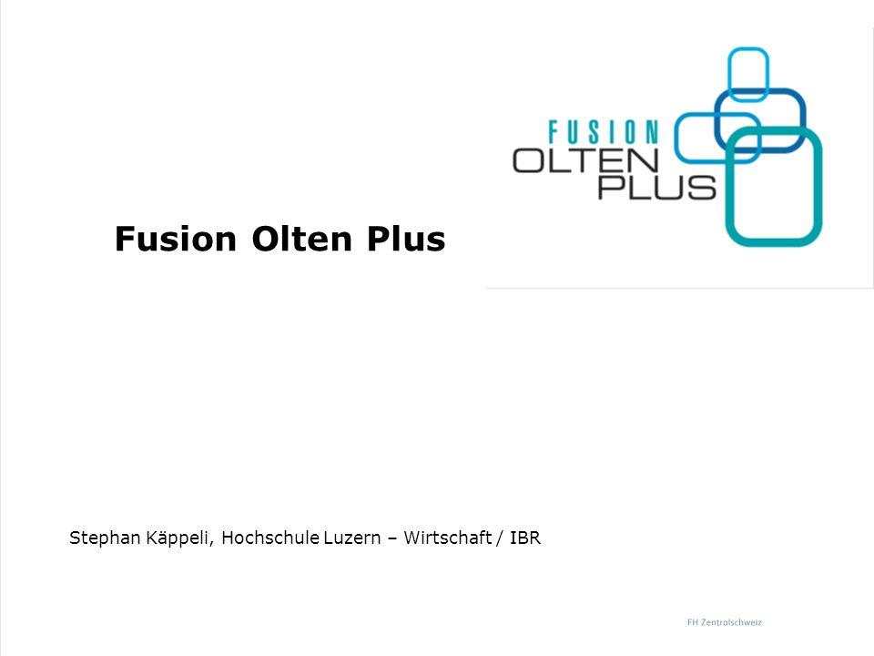 Fusion Olten Plus Stephan Käppeli, Hochschule Luzern – Wirtschaft / IBR