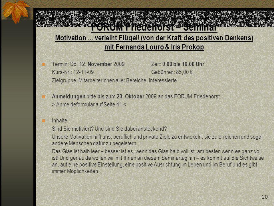 20 FORUM Friedehorst – Seminar Motivation...verleiht Flügel.