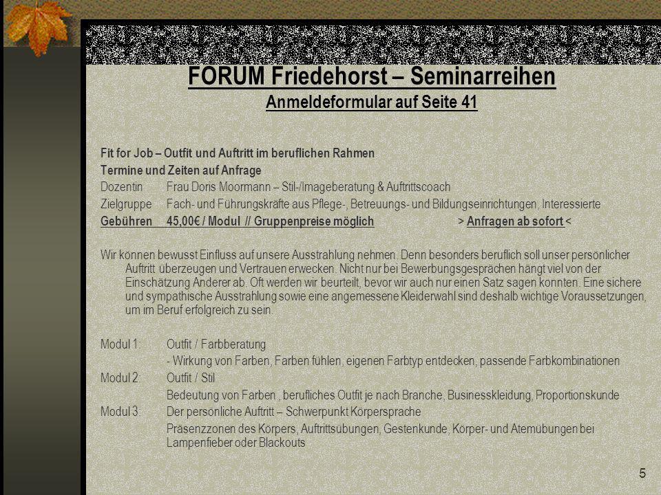 26 FORUM Friedehorst – Seminar Professioneller Umgang mit Sterben, Tod und Trauer mit Pastor Uwe Köster Termine: Do 3.