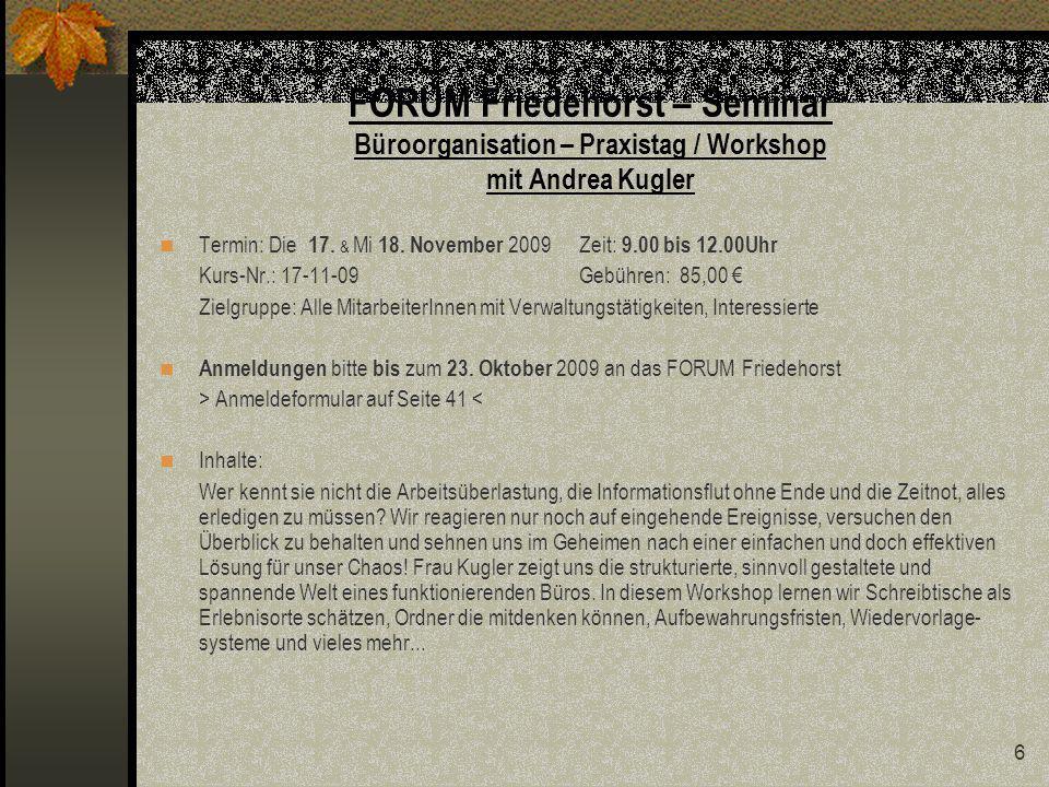 17 FORUM Friedehorst – Seminar Umgang mit auto- / aggressiven zu Betreuenden mit Heiko Fahrenholz Termin: Mo 26.