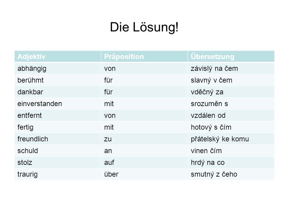 Ergänzen Sie die richtige Präposition.Vazby podstatných jmen.