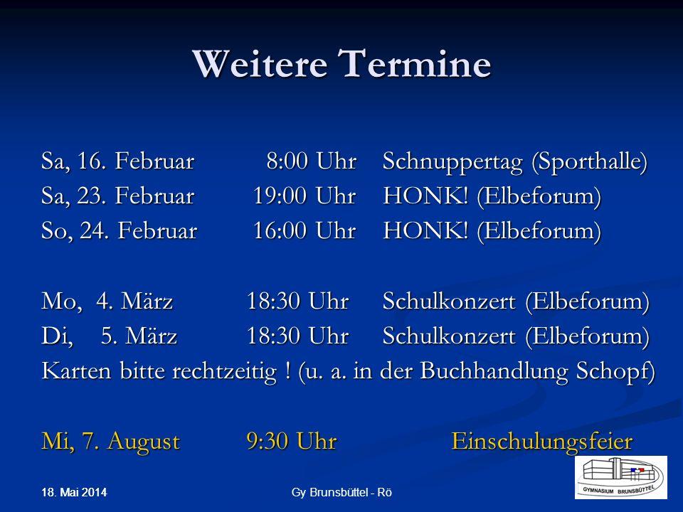 Weitere Termine Sa, 16. Februar 8:00 UhrSchnuppertag (Sporthalle) Sa, 23. Februar 19:00 UhrHONK! (Elbeforum) So, 24. Februar 16:00 UhrHONK! (Elbeforum