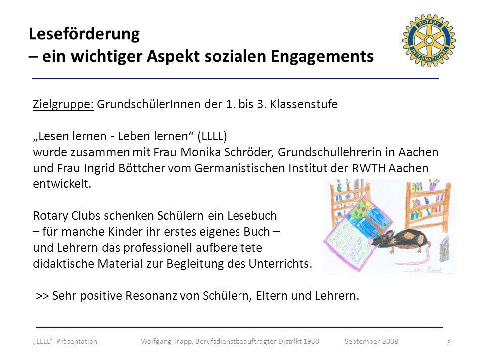 3 Zielgruppe: GrundschülerInnen der 1. bis 3. Klassenstufe Lesen lernen - Leben lernen (LLLL) wurde zusammen mit Frau Monika Schröder, Grundschullehre