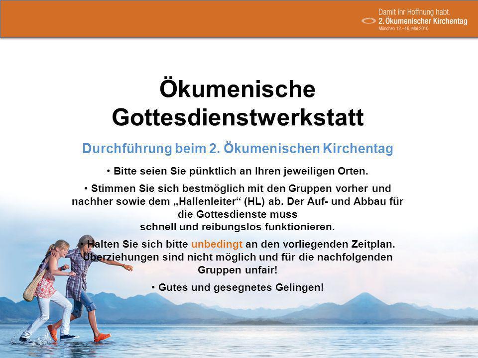 Ökumenische Gottesdienstwerkstatt Durchführung beim 2.