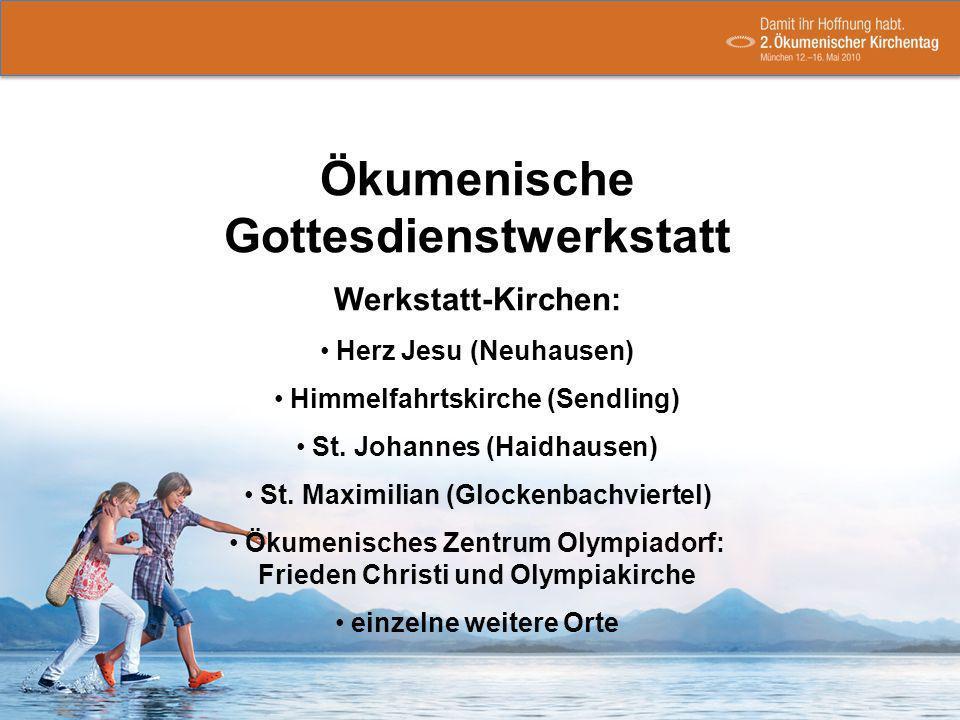 Werkstatt-Kirchen: Herz Jesu (Neuhausen) Himmelfahrtskirche (Sendling) St.