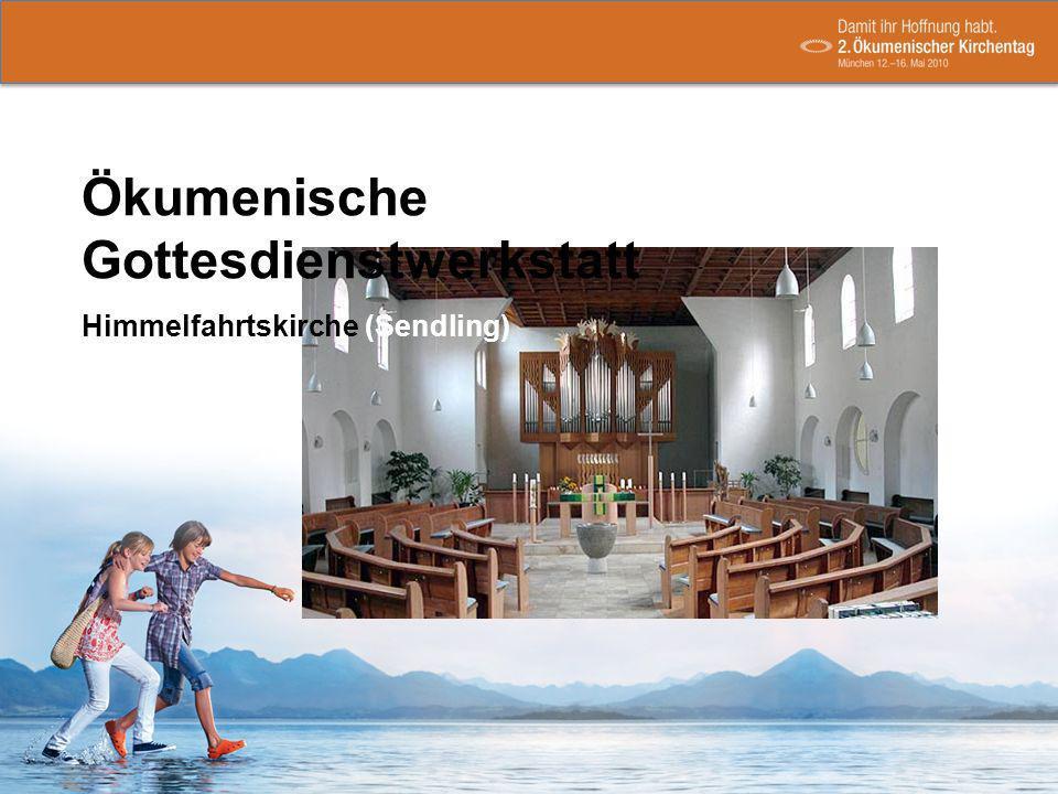 Ökumenische Gottesdienstwerkstatt Himmelfahrtskirche (Sendling)