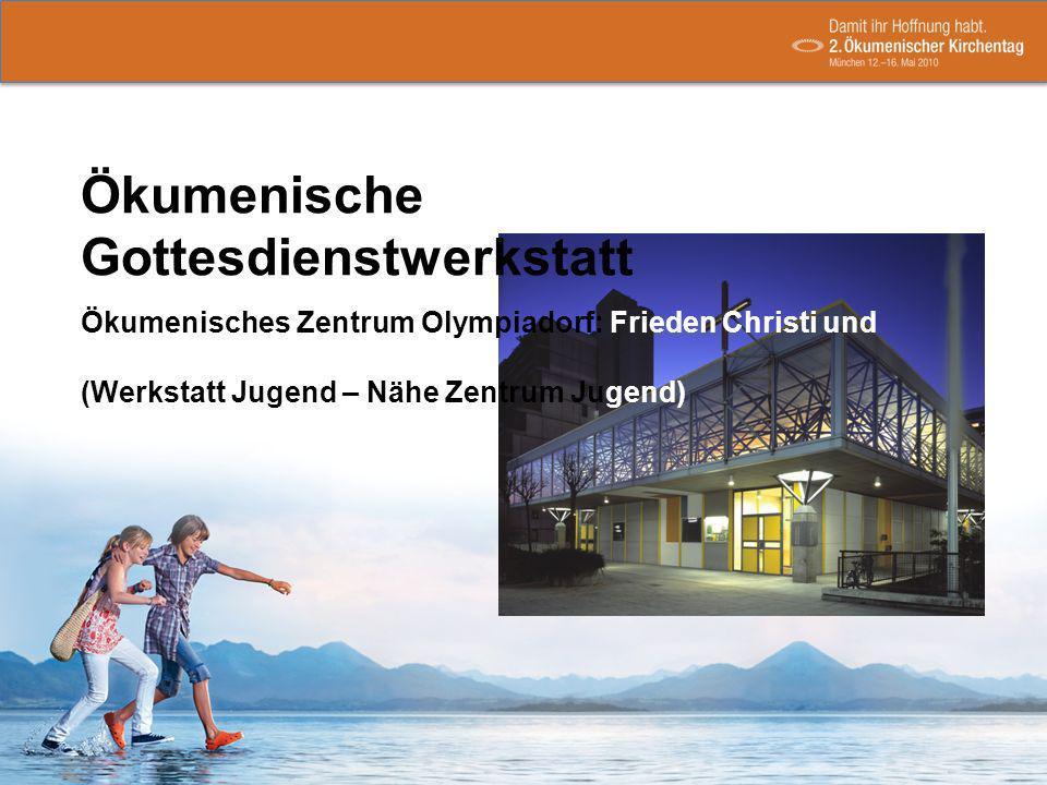 Ökumenische Gottesdienstwerkstatt Ökumenisches Zentrum Olympiadorf: Frieden Christi und Olympiakirche (Werkstatt Jugend – Nähe Zentrum Jugend)