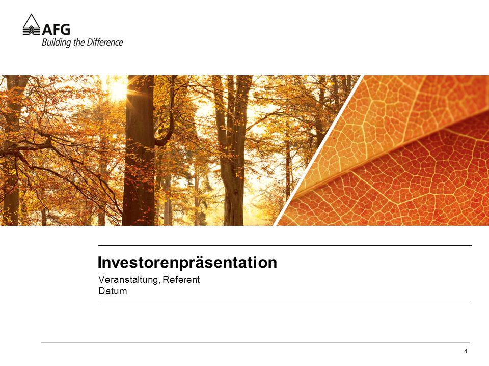 4 Investorenpräsentation Veranstaltung, Referent Datum