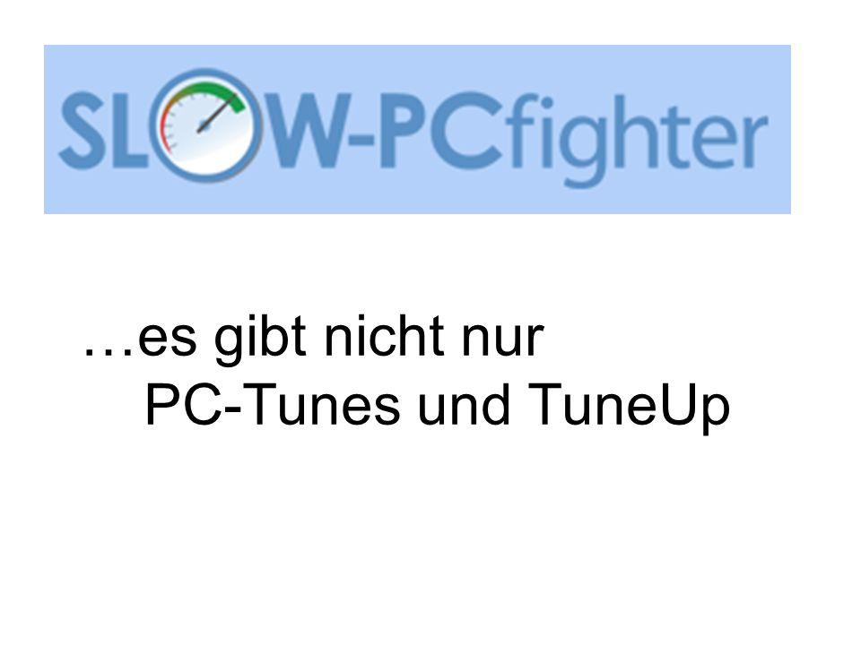 …es gibt nicht nur PC-Tunes und TuneUp