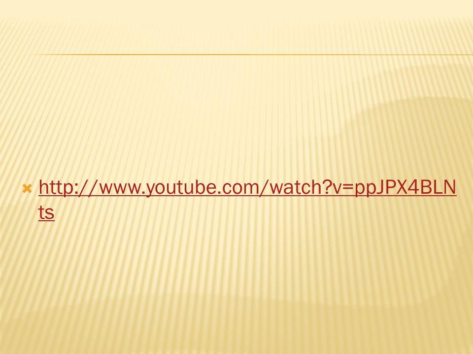 http://www.youtube.com/watch?v=ppJPX4BLN ts http://www.youtube.com/watch?v=ppJPX4BLN ts