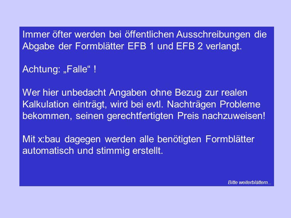Immer öfter werden bei öffentlichen Ausschreibungen die Abgabe der Formblätter EFB 1 und EFB 2 verlangt. Achtung: Falle ! Wer hier unbedacht Angaben o