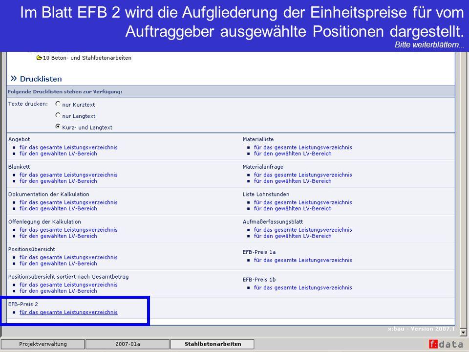 Im Blatt EFB 2 wird die Aufgliederung der Einheitspreise für vom Auftraggeber ausgewählte Positionen dargestellt. Bitte weiterblättern...