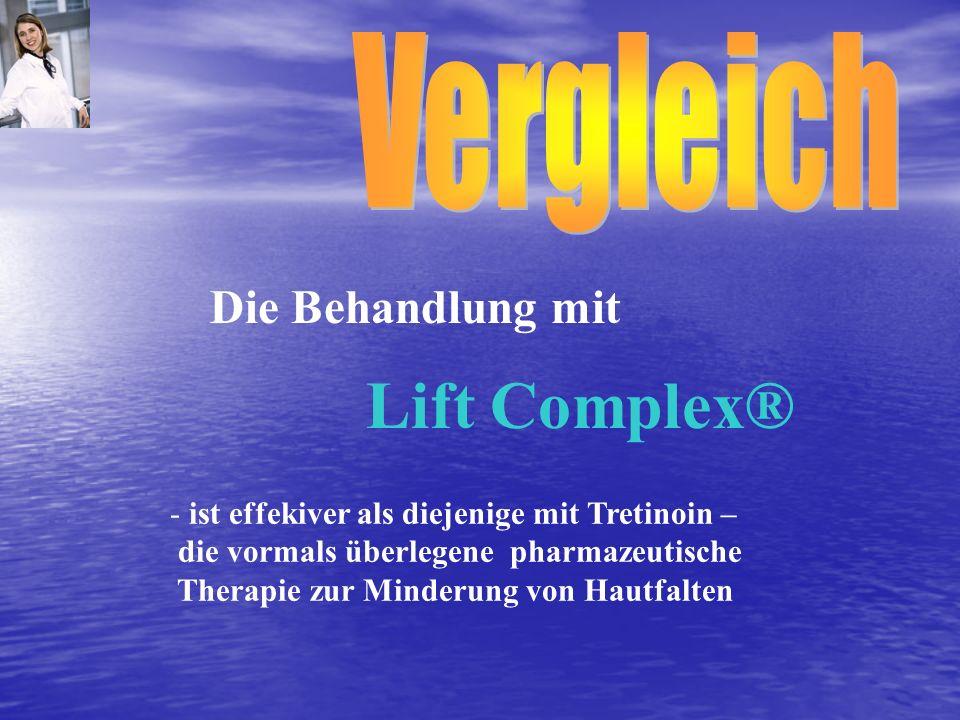 - ist effekiver als diejenige mit Tretinoin – die vormals überlegene pharmazeutische Therapie zur Minderung von Hautfalten Die Behandlung mit Lift Com