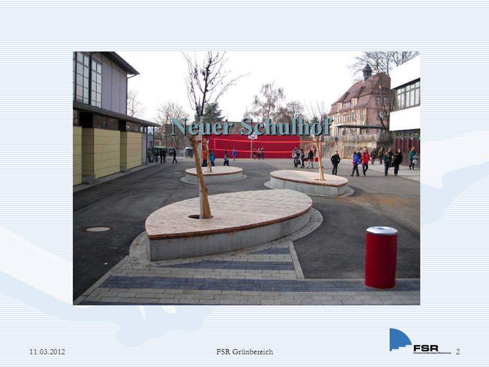 Projekt Schulhof 2 11.03.20123FSR Grünbereich