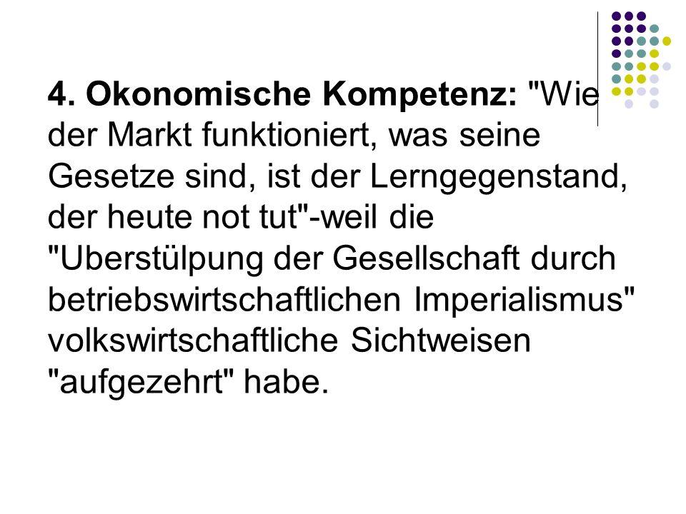 4. Okonomische Kompetenz: