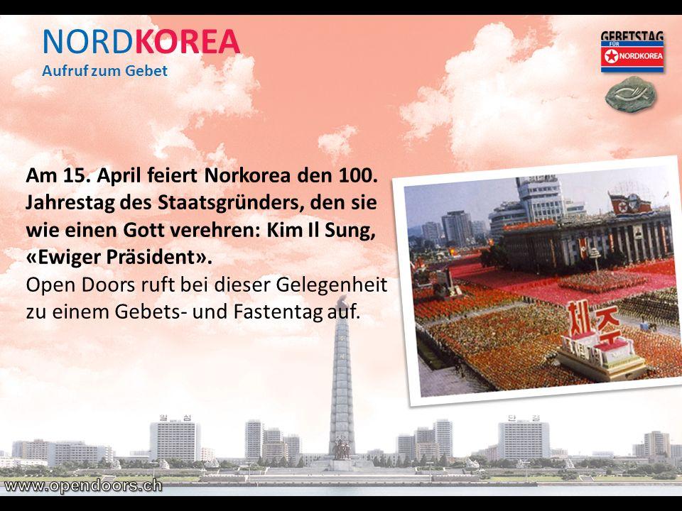 NORDKOREA Am 15. April feiert Norkorea den 100. Jahrestag des Staatsgründers, den sie wie einen Gott verehren: Kim Il Sung, «Ewiger Präsident». Open D