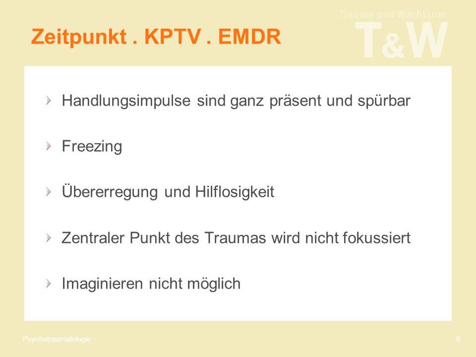 Psychotraumatologie6 Zeitpunkt. KPTV.