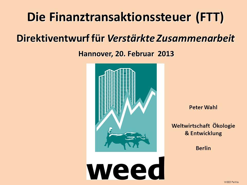 WEED PeWa Peter Wahl Weltwirtschaft Ökologie & Entwicklung Berlin Hannover, 20.