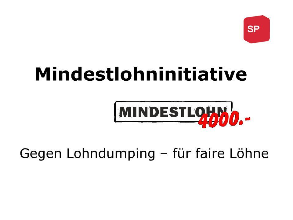 Mindestlohninitiative Gegen Lohndumping – für faire Löhne