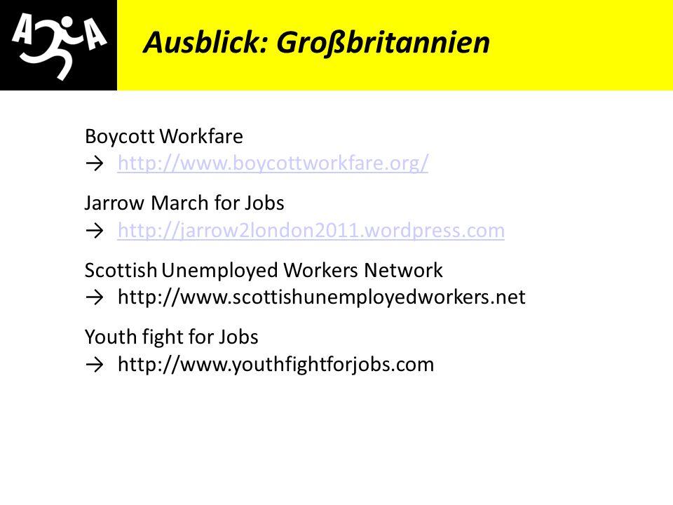 AIVG Novelle > verschlechtert Ausblick: Großbritannien Boycott Workfarehttp://www.boycottworkfare.org/http://www.boycottworkfare.org/ Jarrow March for