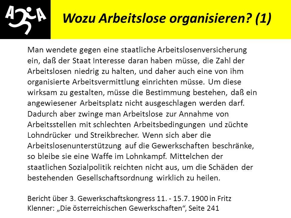 AIVG Novelle > verschlechtert Wozu Arbeitslose organisieren.
