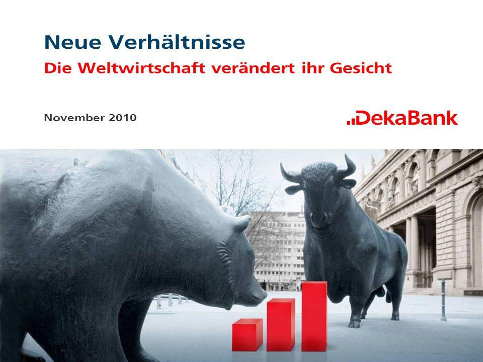 Neue Verhältnisse Die Weltwirtschaft verändert ihr Gesicht November 2010
