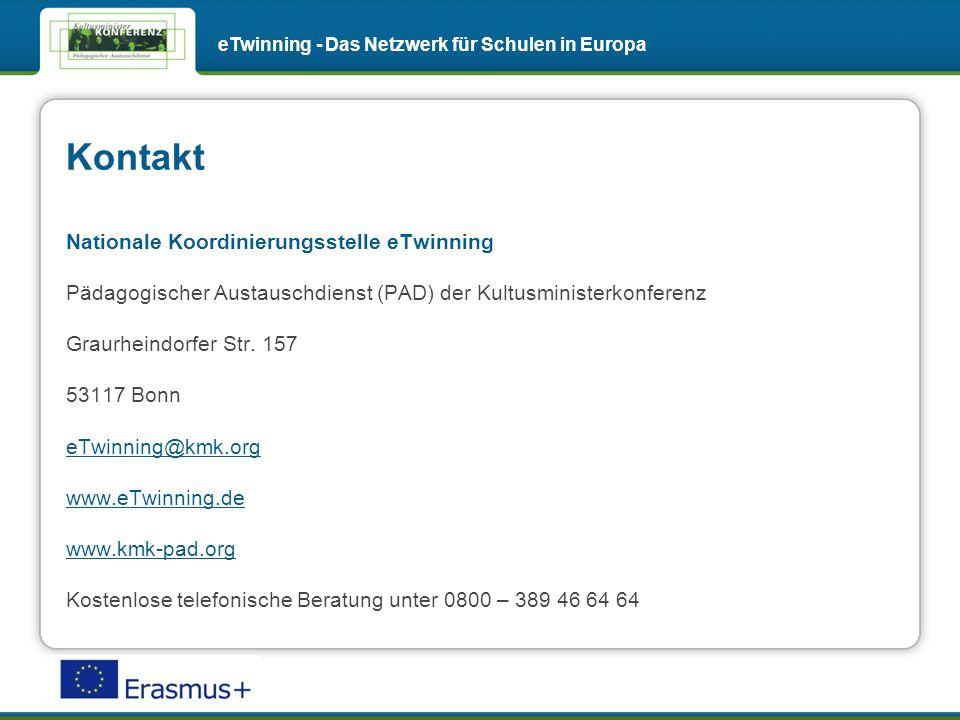 Kontakt eTwinning - Das Netzwerk für Schulen in Europa Nationale Koordinierungsstelle eTwinning Pädagogischer Austauschdienst (PAD) der Kultusministerkonferenz Graurheindorfer Str.