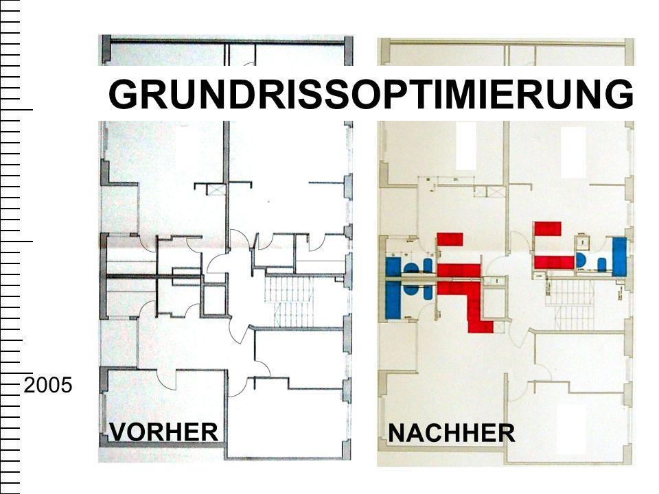 VORHER NACHHER GRUNDRISSOPTIMIERUNG 2005