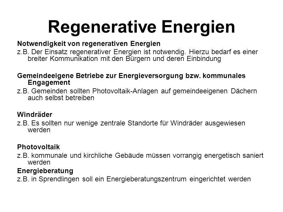Regenerative Energien Notwendigkeit von regenerativen Energien z.B.