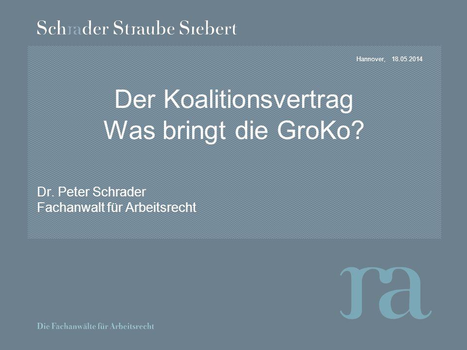 Hannover,18.05.2014 Der Koalitionsvertrag Was bringt die GroKo.