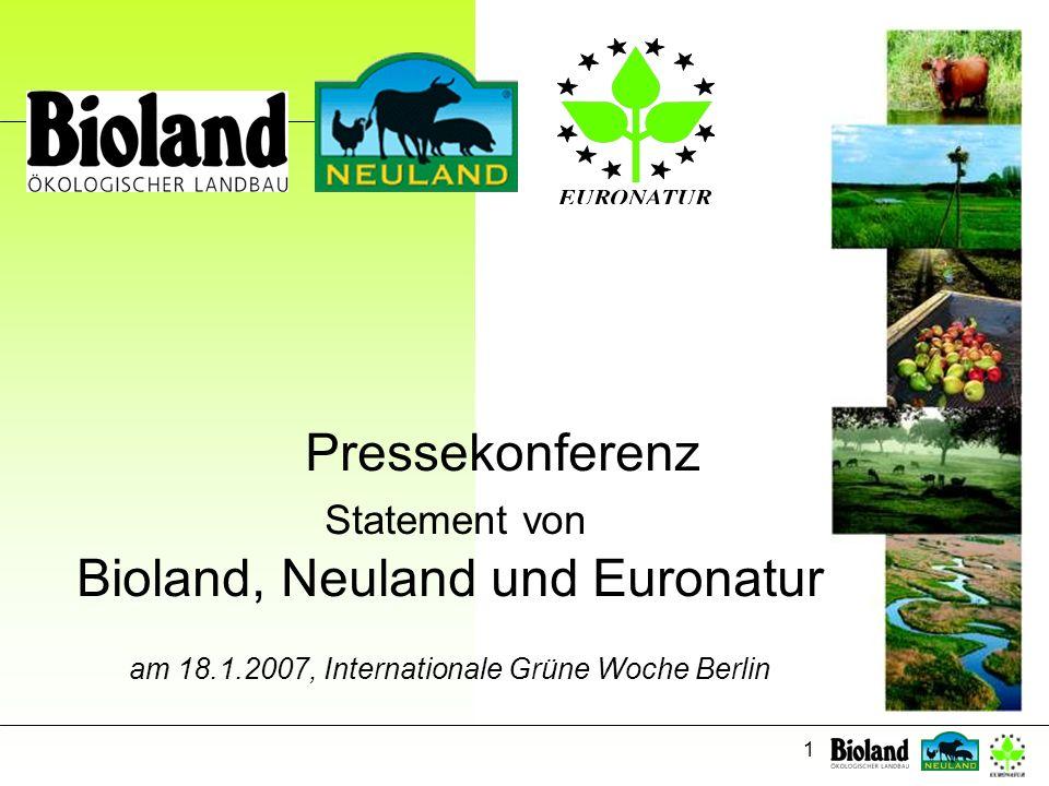 1 Pressekonferenz Statement von Bioland, Neuland und Euronatur am 18.1.2007, Internationale Grüne Woche Berlin