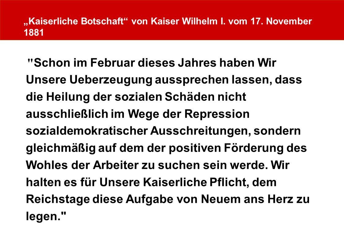 Kaiserliche Botschaft von Kaiser Wilhelm I. vom 17. November 1881