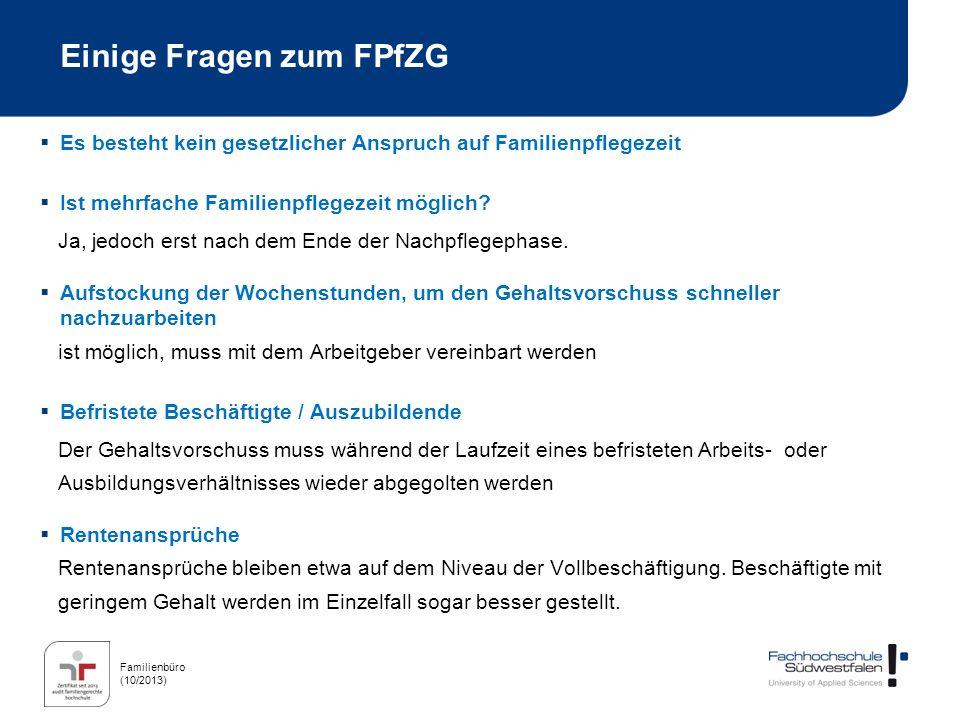 Familienbüro (10/2013) Unterstützungsmöglichkeiten Noch Fragen offen.