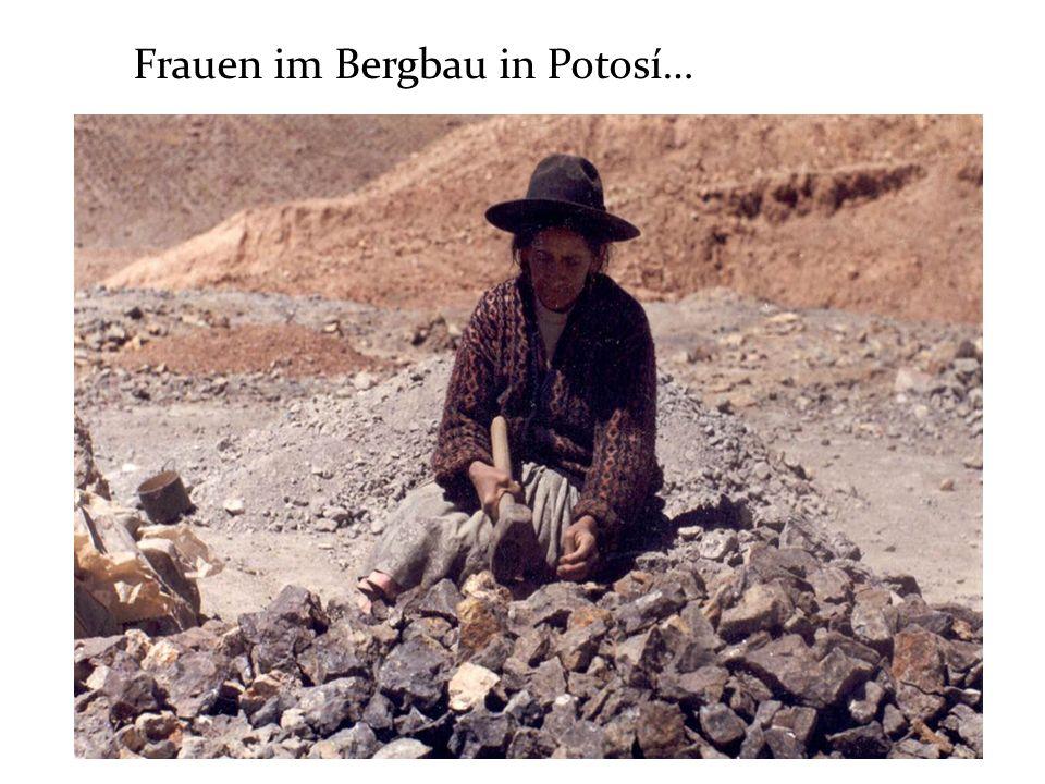 Frauen im Bergbau in Potosí…