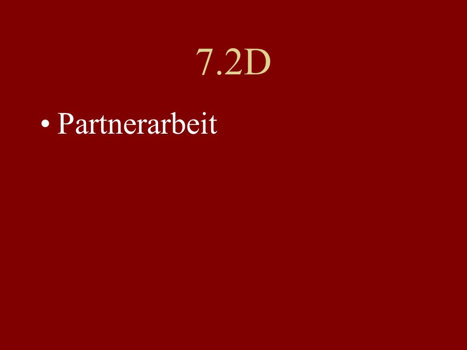 7.2D Partnerarbeit