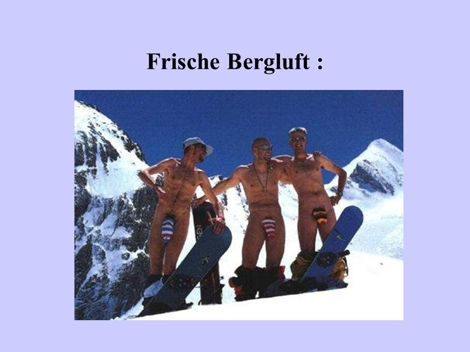 Frische Bergluft :