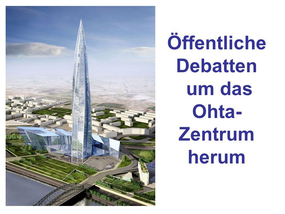 Öffentliche Debatten um das Ohta- Zentrum herum