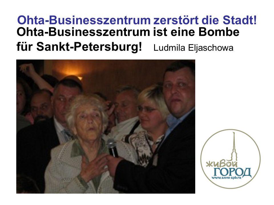 Ohta-Businesszentrum zerstört die Stadt. Ohta-Businesszentrum ist eine Bombe für Sankt-Petersburg.